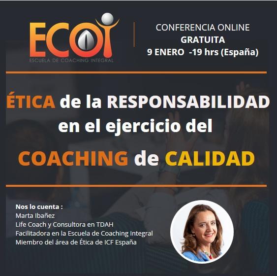 Ética de la Responsabilidad en el ejercicio del Coaching de Calidad @ Conferencia online gratuíta