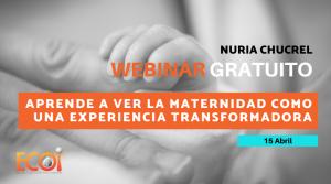 Webinar | APRENDE A VER LA MATERNIDAD COMO UNA EXPERIENCIA TRANSFORMADORA @ Online